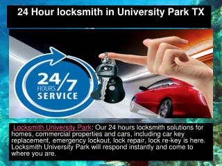 24 Hour Locksmith in University Park TX