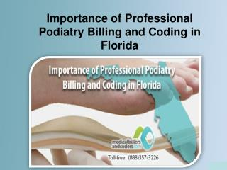 Importance of Professional Podiatry Billing and Coding in Florida