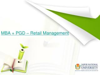 MBA   PGD - Retail Management