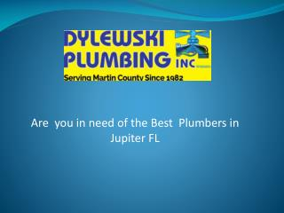 Are you in need of the best plumbers in Jupiter FL