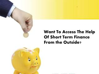 12 Month Short Term Loans- Way To Grab Money For Meeting Short Term Wants