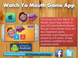 Watch Ya Mouth Game App