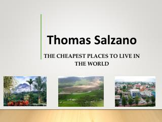 Thomas Salzano - The Cheapest Places to Live in The World