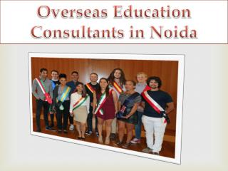 #9818894182 Overseas Education Consultants in Noida Delhi Gurgaon Chennai