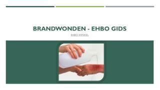 Brandwonden - Ehbo gids