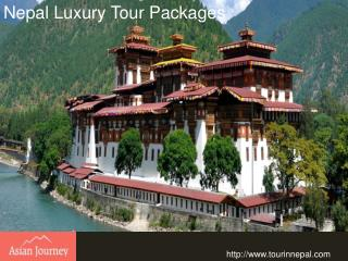Nepal Luxury Tour Packages