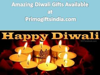 Amazing Diwali Gifts Available at Primogiftsindia.com