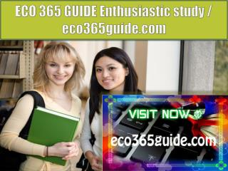 ECO 365 GUIDE Enthusiastic study / eco365guide.com