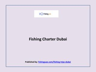Fishing Charter Dubai