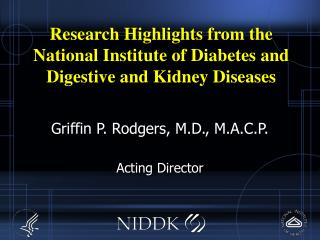 Research Highlights from the National Institute of Diabetes and Digestive and Kidney Diseases