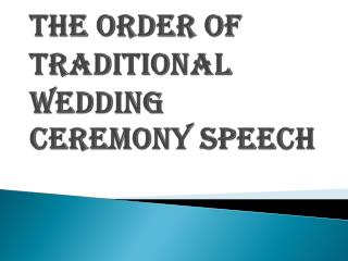 Steps of Traditional Wedding Ceremony Speech