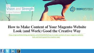 How to Make Content of Your Magento Website Look (and Work) Good the Creative Way