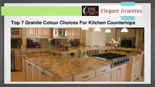 Top 7 Granite Colour Choices For Kitchen Countertops