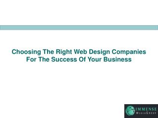Choosing The Right Web Design Companies For The Success Of Your Business