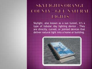 Lightenup Skylight Product Skylights in Orange County