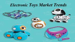 Electronic Toys Market Trends