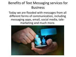 Benefits of Text Messaging services for Business