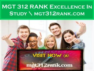 MGT 312 RANK Excellence In Study \ mgt312rank.com