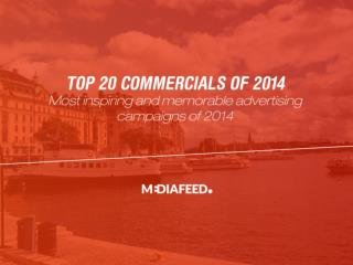 The World's 20 Best Commercials of 2014