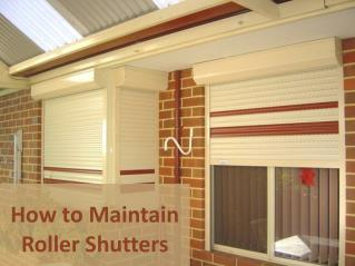 How to Maintain Roller Shutters