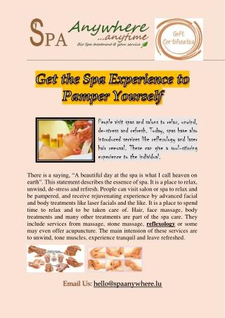 Get the Spa Experience to Pamper Yourself