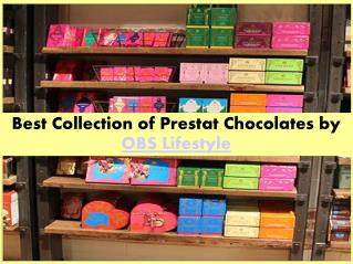 Best Collection of Prestat Chocolates
