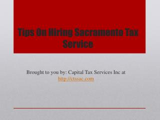 Tips On Hiring Sacramento Tax Service