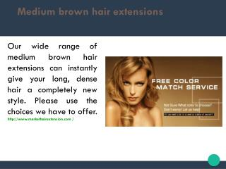 Medium brown hair extensions