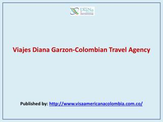 Viajes Diana Garzon-Colombian Travel Agency