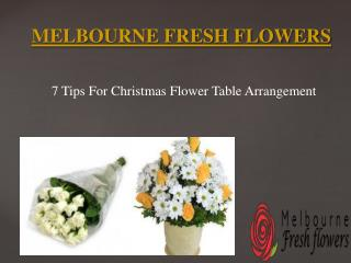 7 Tips For Christmas Flower Table Arrangement – Melbourne Fresh Flowers