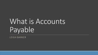What is Accounts Payable - Leigh Barker West Pennant Hills