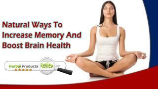 Natural Ways To Increase Memory And Boost Brain Health In Adults
