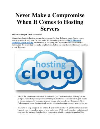Never Make a Compromise When It Comes to Hosting Servers