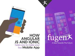 How Angular JS and Ionic helps you to make your first Mobile App