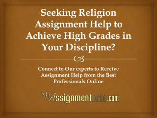 MyAssignmenthelp.com Provides Religion Assignment Help Services