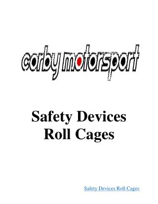 Uploading Safety Devices Roll Cages