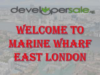 Marine Wharf East London