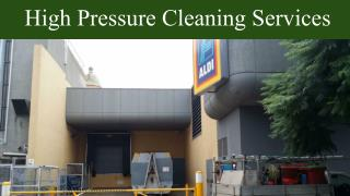 High Pressure Cleaning Services