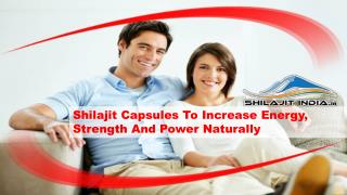 Shilajit Capsules To Increase Energy, Strength Power Naturally