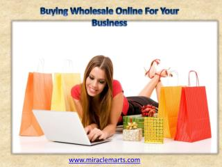Buying Wholesale Online For Your Business