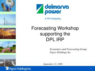 Forecasting Workshop supporting the DPL IRP