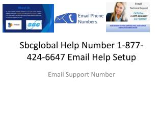 SBCGlobal Email Support Number 1-877-424-6647