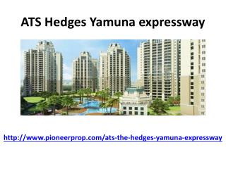 Ats Group is Now come with ATS Hedges Yamuna Expressway