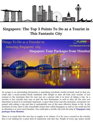 Singapore: The Top 3 Points To Do as a Tourist in This Fantastic City