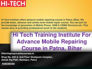 Hi Tech Training Institute For Advance Mobile Repairing Course in Patna, Bihar