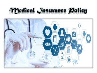 How does medical insurance policy work