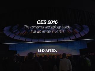 Trends from CES 2016
