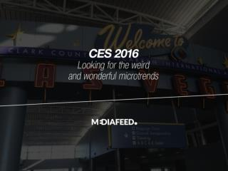CES 2016: Looking for the weird and wonderful microtrends