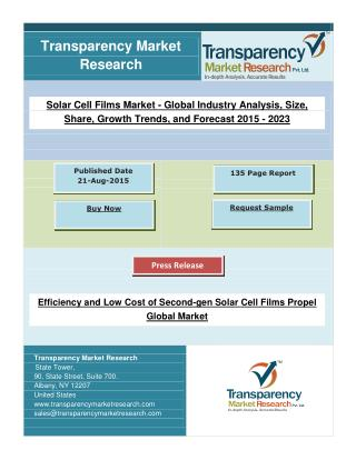 Efficiency and Low Cost of Second-gen Solar Cell Films Propel Global Market.pdf