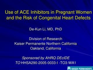 Use of ACE Inhibitors in Pregnant Women and the Risk of Congenital Heart Defects